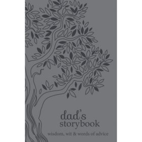 Dad's Storybook: Wisdom, Wit and Words of Advice