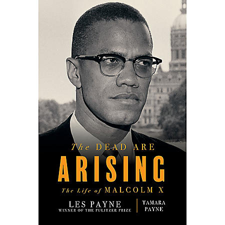 The Dead Are Rising: The Life of Malcolm X