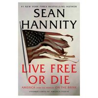 Live Free Or Die : America (and the World) on the Brink - Signed Edition