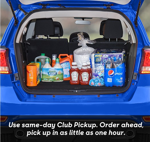 Use same-day Club Pickup. Order ahead,pick up in as little as one hour.