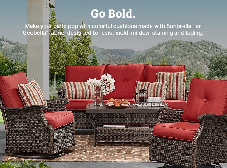 Go bold with colorful cushions made with Sunbrella or Geobella fabric, designed to resist mold, mildew, staining and fading.